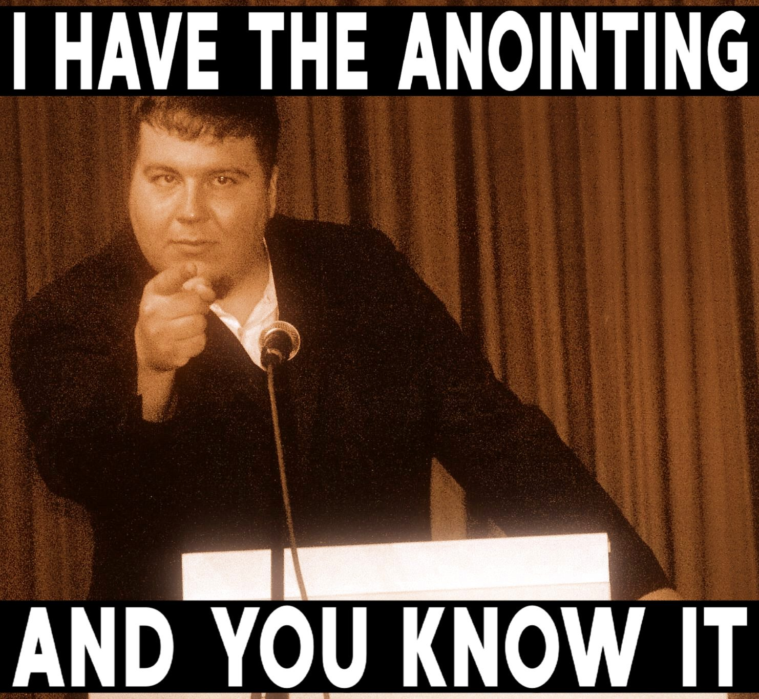 The Anointing Meme